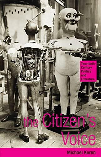 The Citizen's Voice: Twentieth-Century Politics and Literature