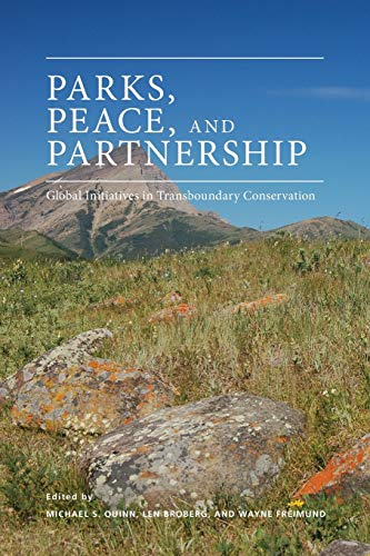 Parks, Peace Partnership: Global Initiatives in Transboundary