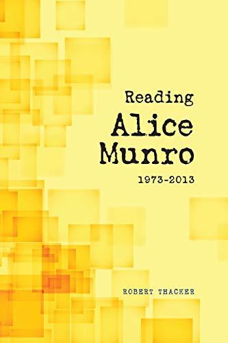9781552388396: Reading Alice Munro, 1973-2013