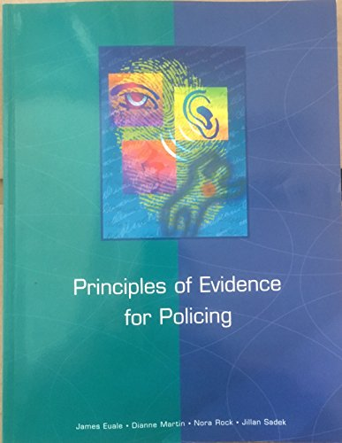 Principles of Evidence for Policing: James Euale, Nora