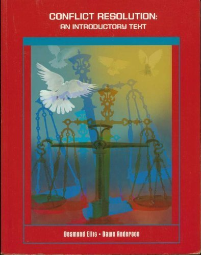 Conflict Resolution: An Introductory Text: Dawn Anderson