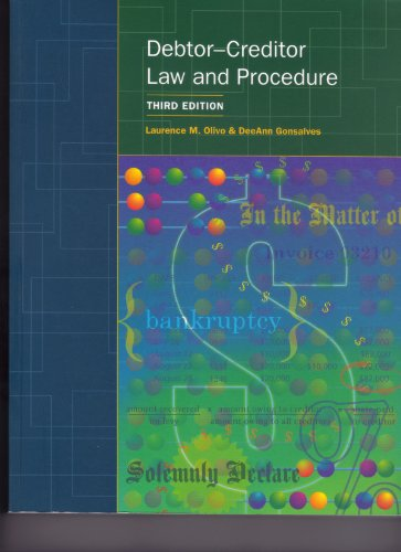 Debtor-Creditor Law and Procedure: Laurence M. Olivo