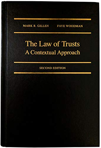 THE LAW OF TRUSTS - A Contextual: Mark Gillen, Faye