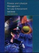 9781552392324: Fitness and Lifestyle Management for Law Enforcement