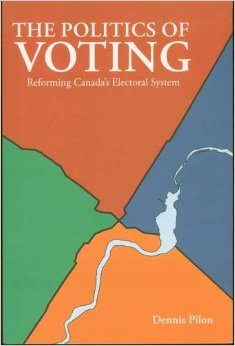 9781552392362: The Politics of Voting: Reforming Canada's Electoral System