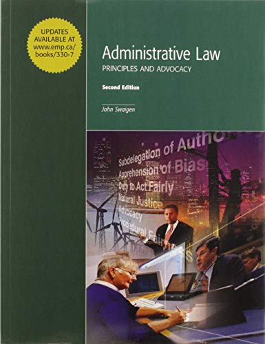 9781552393307: Administrative Law: Principles and Advocacy