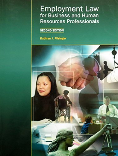 Employment Law for Business and Human Resources: Filsinger, Kathryn J.