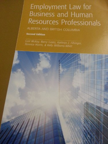 9781552394762: Employment Law for Business and Human Resources Professionals: Alberta and British Columbia, 2nd Edition
