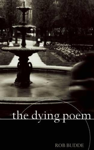 9781552451083: The Dying Poem