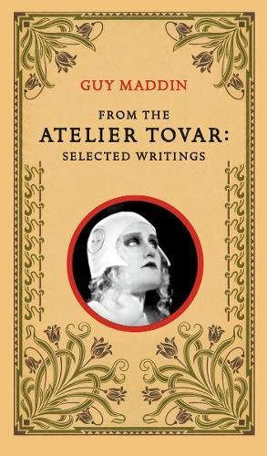 From the Atelier Tovar: Selected Writings