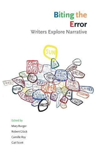 9781552451427: Biting the Error: Writers Explore Narrative