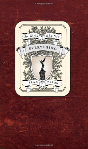 9781552451847: The Girls Who Saw Everything