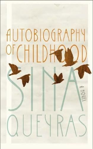 Autobiography of Childhood: Queyras, Sina
