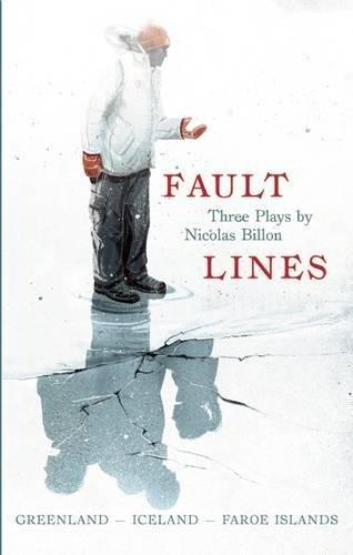 Fault Lines: Greenland – Iceland – Faroe Islands: Billon, Nicolas