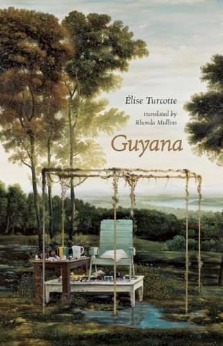 Guyana: Turcotte, Elise