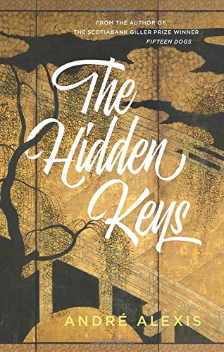 The Hidden Keys (Signed & Dated First: Alexis, Andre