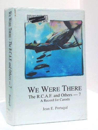 We were there: A record for Canada: Portugal, Jean E
