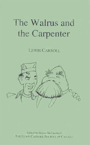 9781552462041: The Walrus and the Carpenter