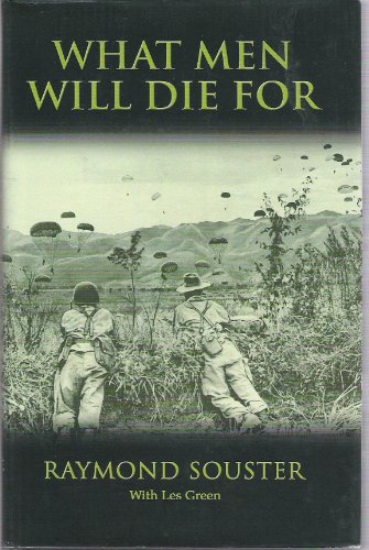 9781552467114: What Men Will Die For: A Docu-Poem in Many Voices of the First Vietnam (French Indo-China) War