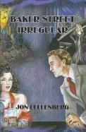 9781552469224: The Baker Street Irregular