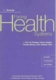 Fixing Health Systems: Linking Research, Development, Systems,: Kasale, Harun, Reid,