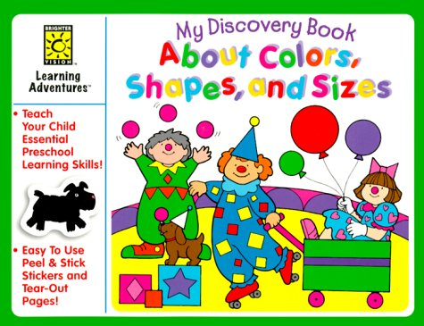9781552542088: About Colors, Shapes and Sizes with Sticker (My Discovery Books)