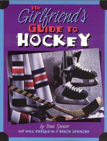 9781552630655: The Girlfriend's Guide to Hockey