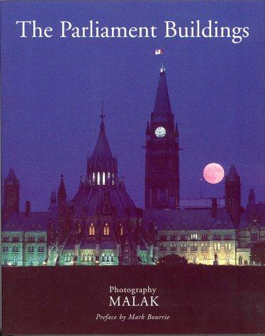 Parliament Buildings: Malak; Bourrie, Mark