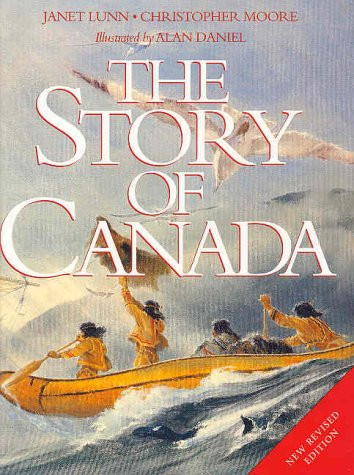 9781552631454: The Story Of Canada : New Revised Edition