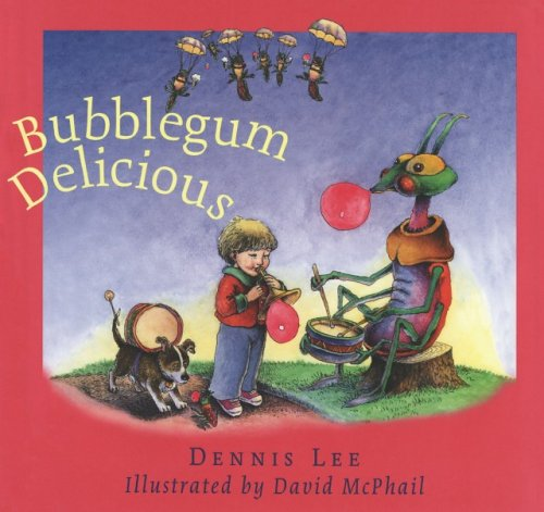 Bubblegum Delicious.: LEE, Dennis.
