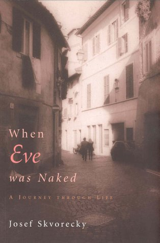 9781552631690: When Eve Was Naked: Stories of a Life's Journey