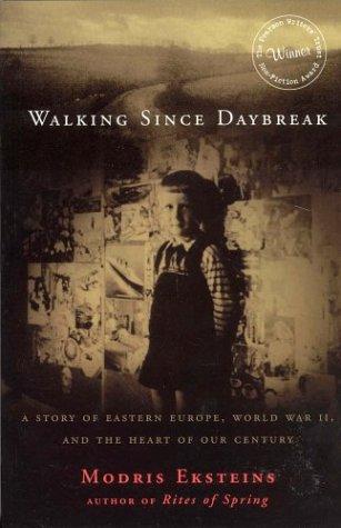 9781552631881: Walking Since Daybreak