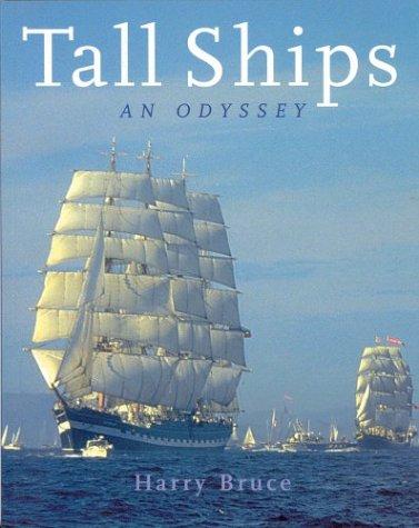 Tall Ships an Odyssey: Harry Bruce
