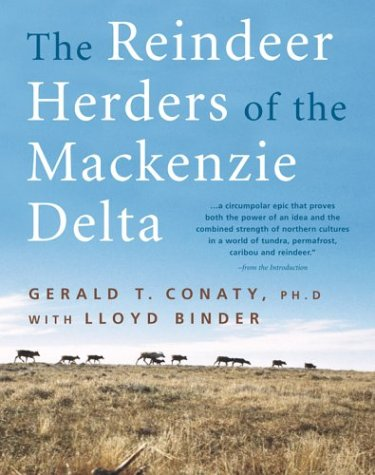 9781552632291: The Reindeer Herders of the Mackenzie Delta