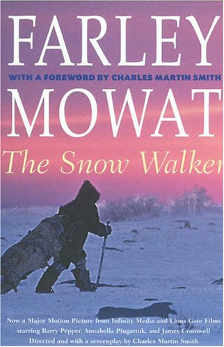 The Snow Walker (Farley Mowat Library)