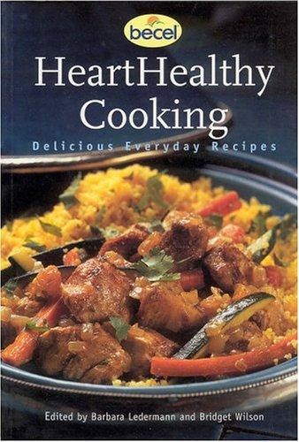 9781552632949: Hearthealthy Cooking: Delicious Everyday Recipes