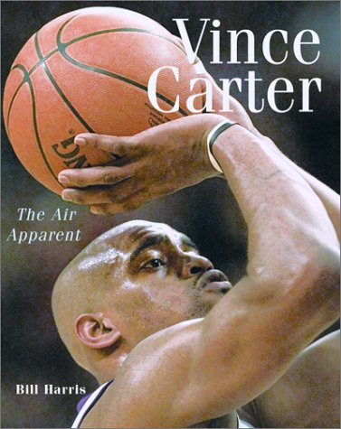 9781552634479: Vince Carter: The Air Apparent