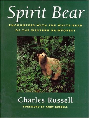 9781552634578: Spirit Bear: Encounters with the White Bear of the Western Rainforest