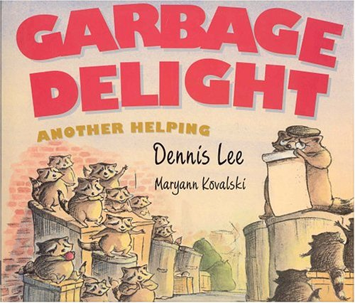 9781552634707: Garbage Delight: Another Helping