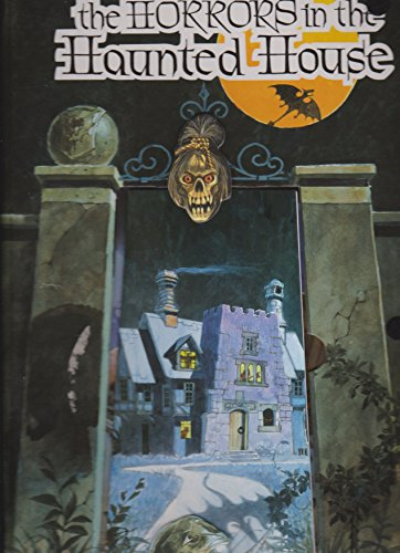 The Horrors in the Haunted House Pop-Up Storybook: Keith Moseley
