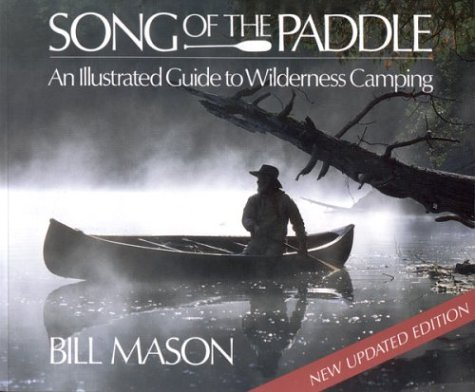 9781552635797: Song of the Paddle: An Illustrated Guide to Wilderness Camping