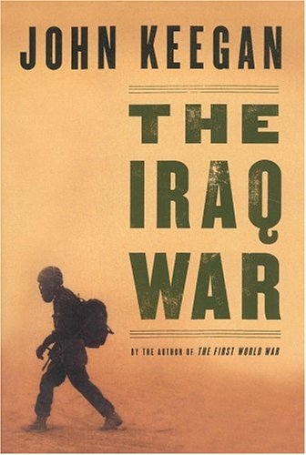 The Iraq War (1552635910) by Keegan, John