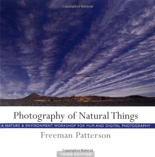 9781552635988: Photography of Natural Things: A Nature and Environment Workshop for Film and Digital Photography