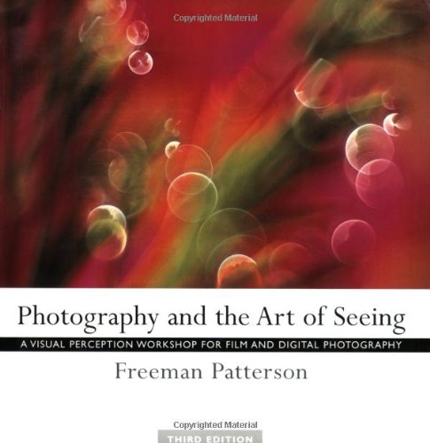 9781552636145: Photography and the Art of Seeing: A Visual Perception Workshop for Film and Digital Photography