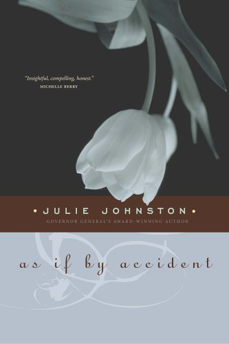 As If by Accident: Johnston, Julie