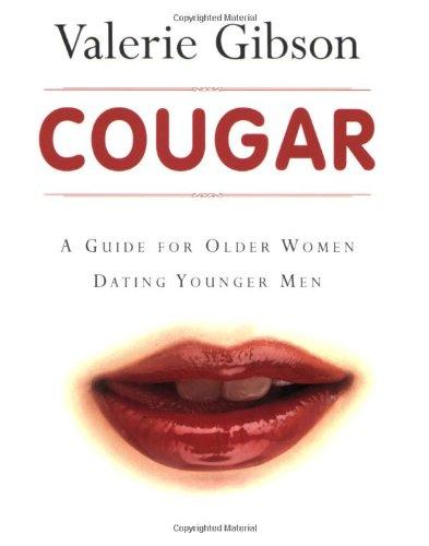9781552636985: Cougar: A Guide for Older Women Dating Younger Men