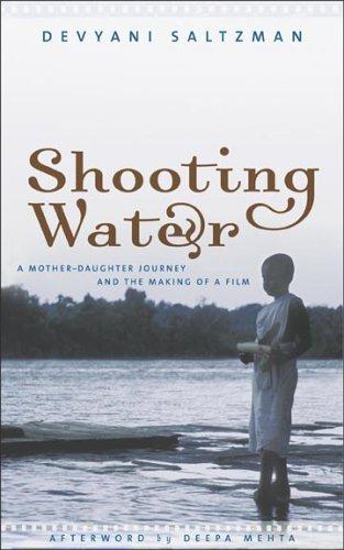 Shooting Water: Saltzman, Devyani