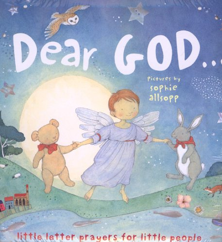 9781552637319: Dear God: Little Letter Prayers for Little People