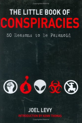 9781552637623: The Little Book of Conspiracies: 50 Reasons to be Paranoid