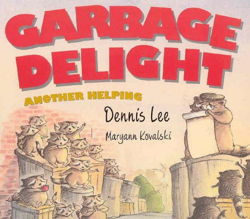 9781552637746: Garbage Delight: Another Helping